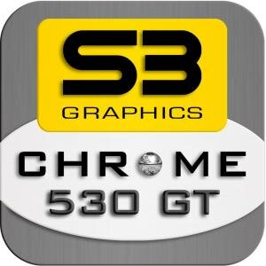 S3 Graphics Chrome 500 530 GT