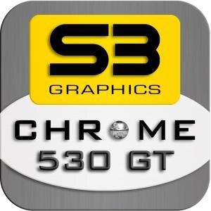 S3 Graphics Chrome 500 530 GT